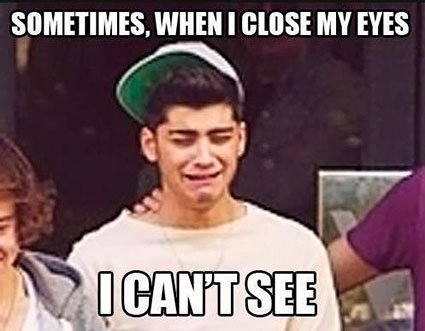 sometimes-when-i-close-my-eyes-i-cant-see-zayn.jpg